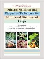 A Handbook of Mineral Nutrition and Diagnostic: Pathmanabhan G. Chandrasekher