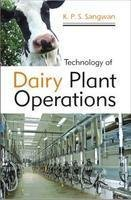 Technology of Dairy Plant Operations: Sangwan Kanwar Pal