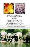 Systematics and Biodiversity Conservation: M. Balakrishnan T.C.