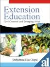 Extension Education : Core Contents and Emerging: Debabrata Das Gupta