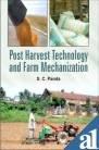 9788177543797: Post-Harvest Technology and Farm Mechanization