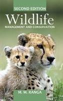 Wildlife Management and Conservation: Ranga M.M.