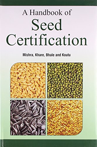 A Handbook of Seed Certification: Edited by Devendra