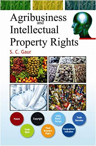 Agribusiness and Intellectual Property Rights: Gaur S.C.