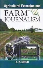 9788177545425: Agricultural Extension And Farm Journalism