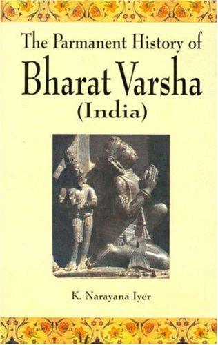 9788177550771: The Permanent History of Bharat Varsha (India)