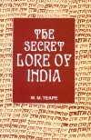 The Secret Lore of India: Teape, W.M.