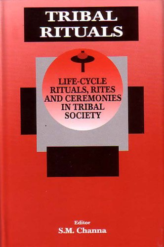 9788177551914: Tribal Rituals: Life Cycle Rituals, Rites and Ceremonies in Tribal Society