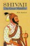 Shivaji the Great Maratha (4 Vols-Set): H S Sardesai