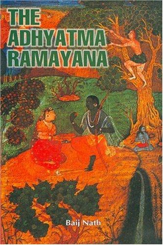 The Adhyatma Ramayana: Rai Bahadur Lala Baij Nath