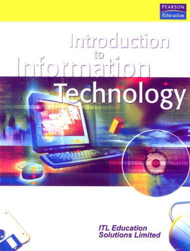 Introduction to Information Technology: ITL Education Solutions Limited