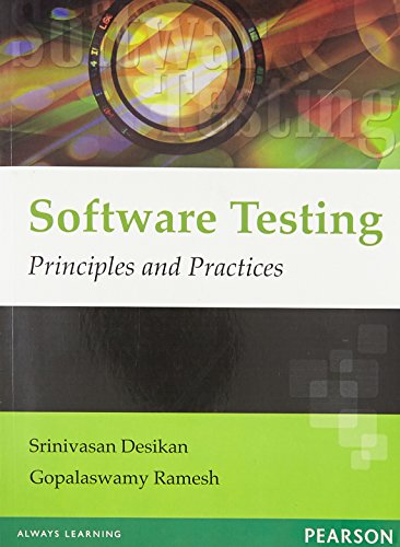 Software Testing: Principles and Practices: Gopalaswamy Ramesh,Srinivasan Desikan