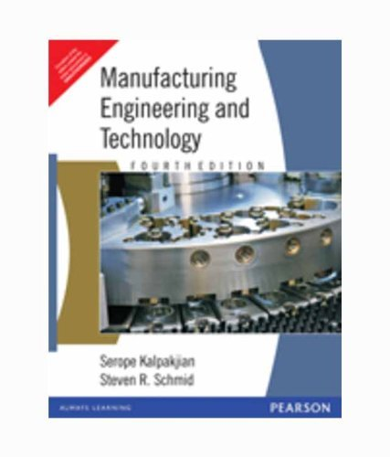 9788177581706: Manufacturing Engineering & Technology