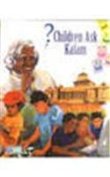 Children Ask Kalam: A. P. J.