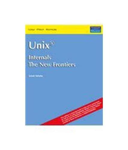 9788177582499: Unix Internals: The New Frontiers