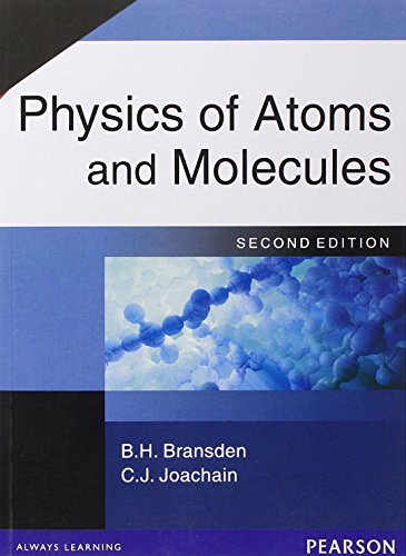 9788177582796: Physics of Atoms & Molecules