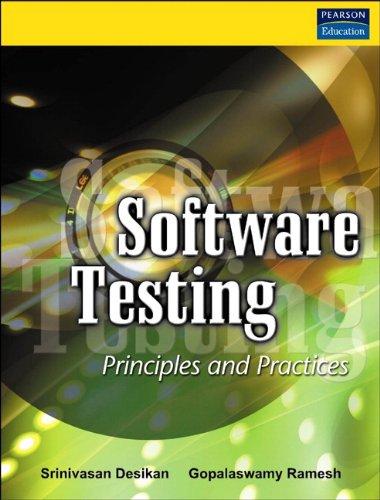 Software Testing: Principles and Practices: Ramesh, Gopalaswamy, Desikan,