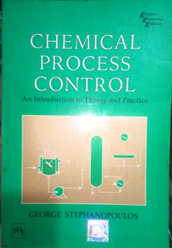 9788177584035: Chemical Process Control: An Introduction to Theory and Practice