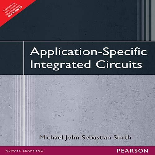 Application-Specific Integrated Circuits: Michael John Sebastian Smith
