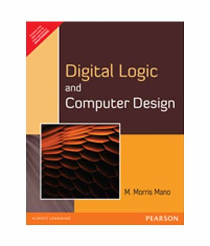Digital Logic And Computer Design (s): MANO