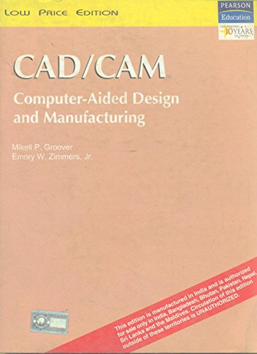9788177584165: Cad/Cam : Computer-Aided Design And Manufacturing