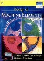 Design of Machine Elements, 8e: T. E. SHOUP