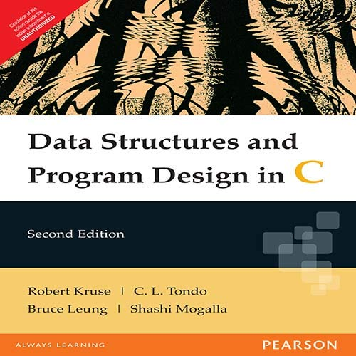 Data Structures and Program Design in C: Bruce P. Leung,Robert L. Kruse