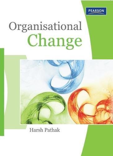 Organizational Change: Harsh Pathak