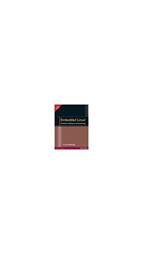 9788177584356: Embedded Linux?: Hardware, Software, and Interfacing
