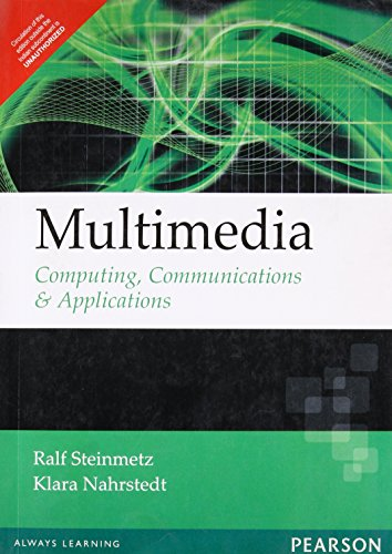 Multimedia: Computing Communications and Applications: Klara Nahrstedt,Ralf Steinmetz