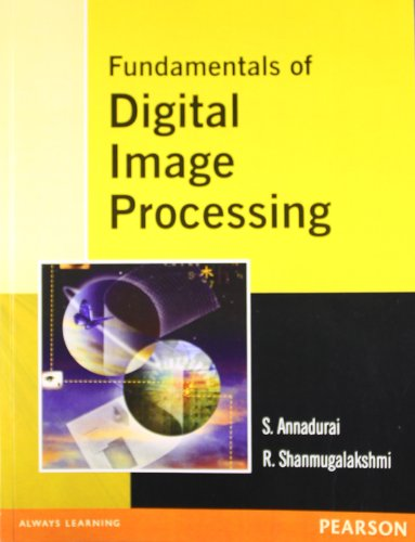 Fundamentals of Digital Image Processing: R. Shanmugalakshmi,S. Annadurai