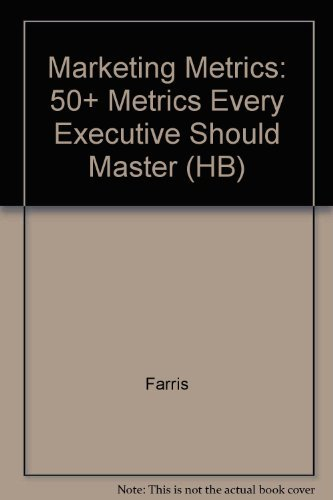 9788177584905: Marketing Metrics: 50+ Metrics Every Executive Should Master