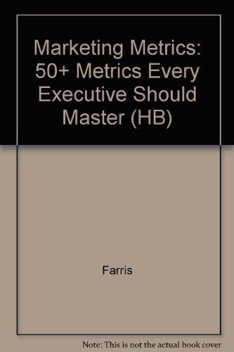9788177584905: Marketing Metrics: 50+ Metrics Every Executive Should Master (HB)