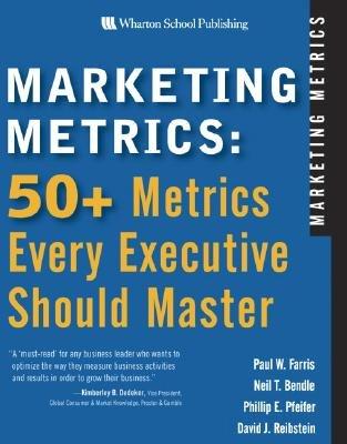 9788177584905: Marketing Metrics: 50+ Metrics Every Executive Should Master