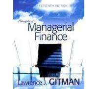 Principles of Managerial Finance: Gitman
