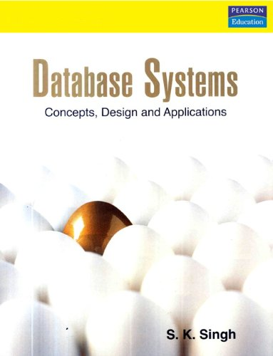 9788177585674: Database Systems: Concepts, Design &Applications