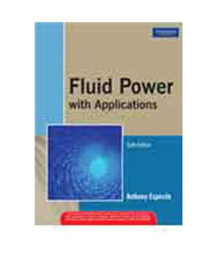 9788177585803: Fluid Power with Applications, 6/e