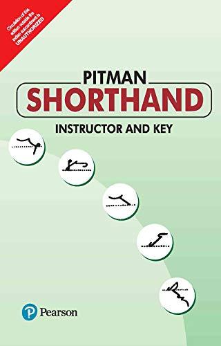 Pitman Shorthand Instructor And Key: Issac Pitman
