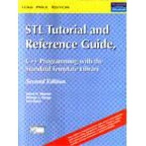 9788177586763: Stl Tutorial & Reference Guide: 2E Programming With The Standard Template Library