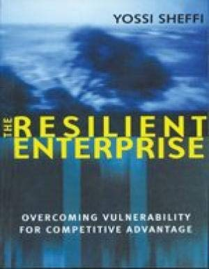 9788177587142: The Resilient Enterprise: Overcoming Vulnerability or Competitive Advantage