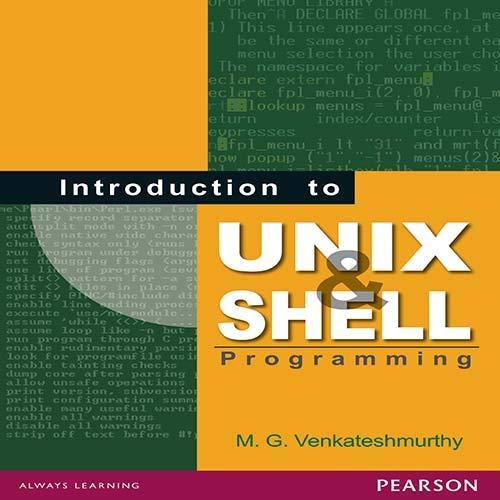 Introduction to Unix and Shell Programming: M.G. Venkateshmurthy
