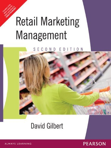 Retail Marketing Management (Second Edition): David Gilbert