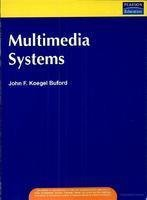 Multimedia Systems: John F. Koegel Buford