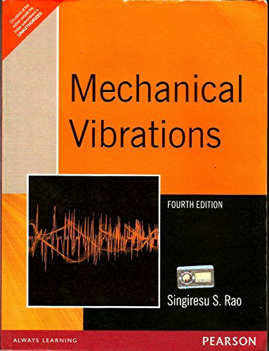 9788177588743: Mechanical Vibrations, 4Th Edition