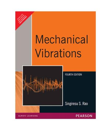 Mechanical Vibrations, 4Th Edition