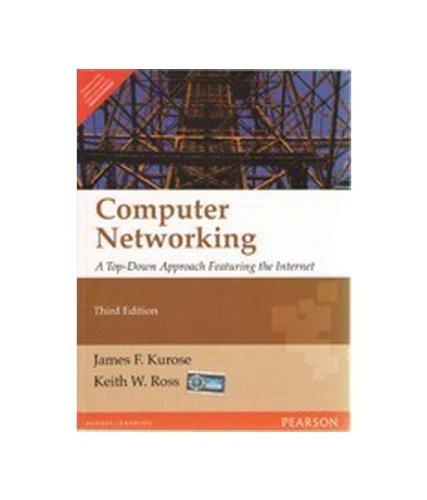 9788177588781: Computer Networking: A Top-Down Approach Featuring the Internet, 3/e