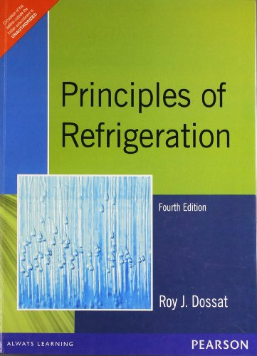 Principles of Refrigeration (Fourth Edition): Roy J. Dossat