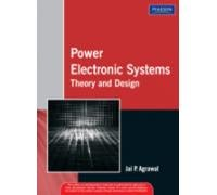 Power Electronic Systems: Theory And Design: Agrawal Jai P.