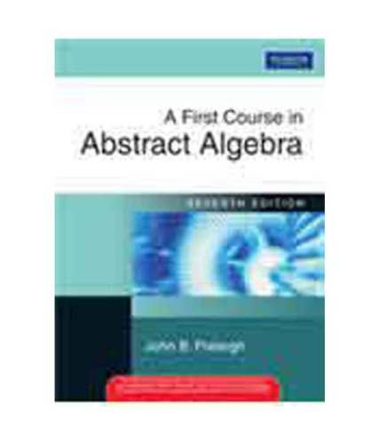 9788177589009: A First Course in Abstract Algebra [Seventh 7th Edition]