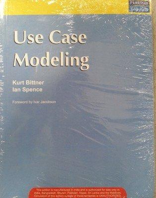 Use Case Modeling: Ian Spence,Kurt Bittner